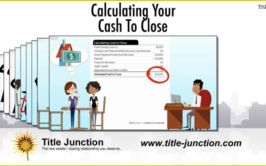 Calculating Your Cash To Close