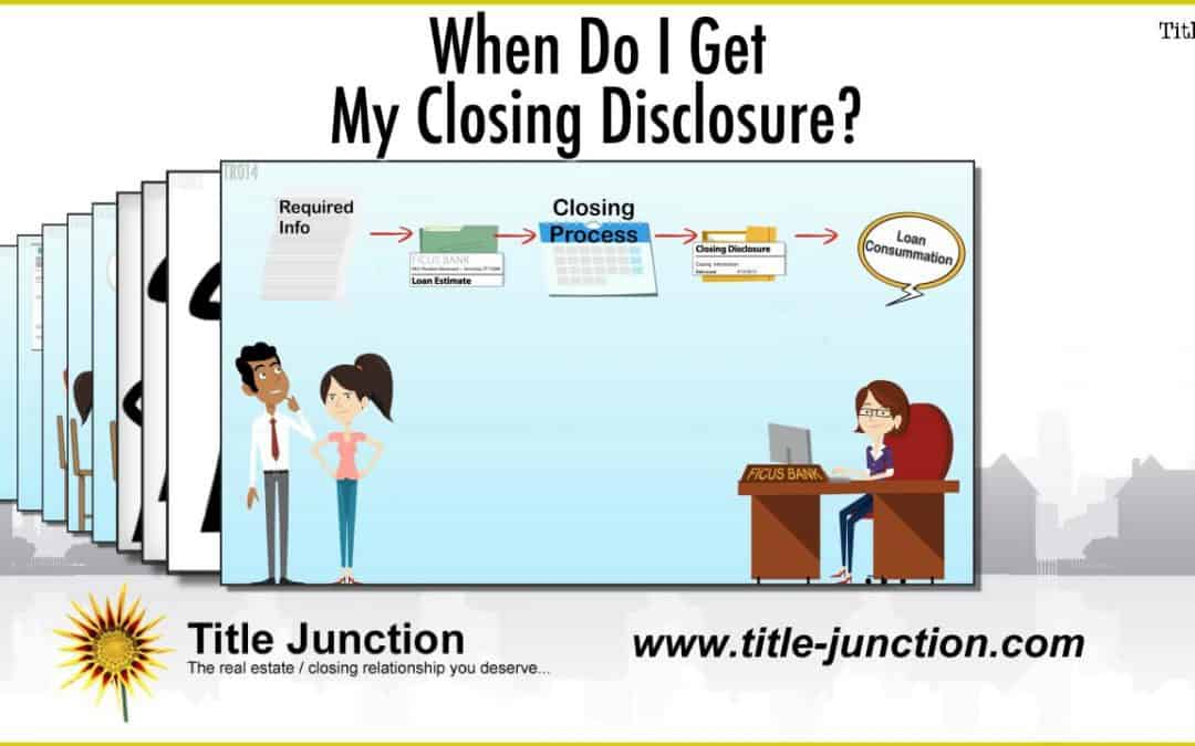 When Do I Get My Loan Closing Disclosure?