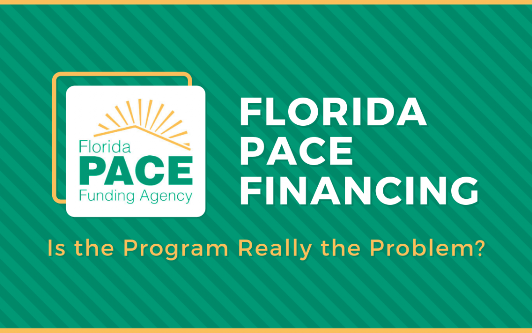 Florida PACE Financing: Is the Program Really the Problem?